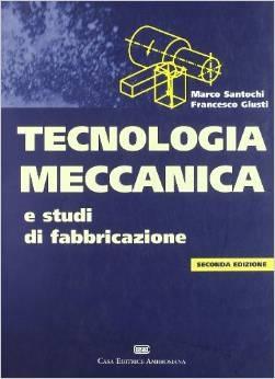 Kalpakjian tecnologia meccanica