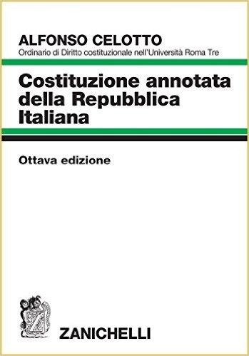 Costituzione annotata della repubblica italiana for Senatori della repubblica italiana nomi