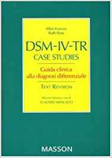 dsm iv tr case studies Case studies with dsm iv tr diagnoses 2nd ed get this from a library play therapy interventions with childrens problems case studies with dsm iv tr diagnoses garry l.